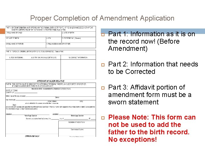 Proper Completion of Amendment Application Part 1: Information as it is on the record
