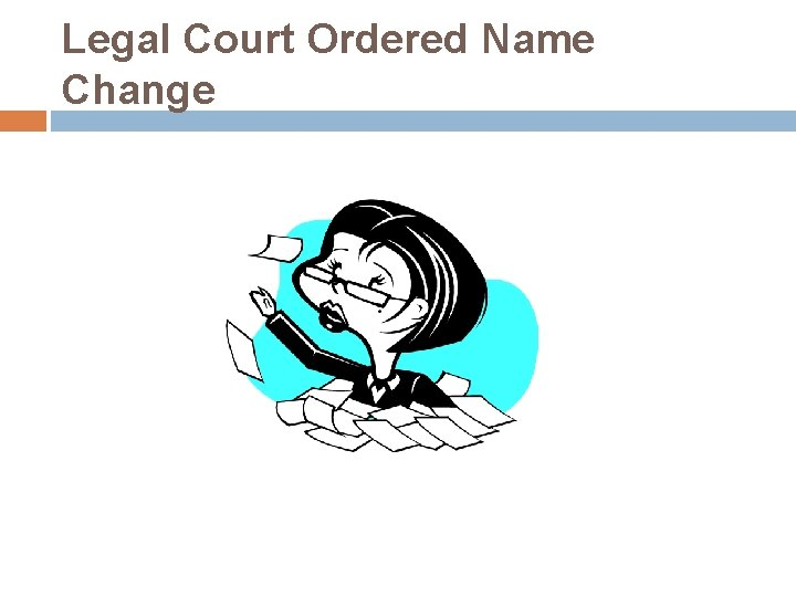 Legal Court Ordered Name Change