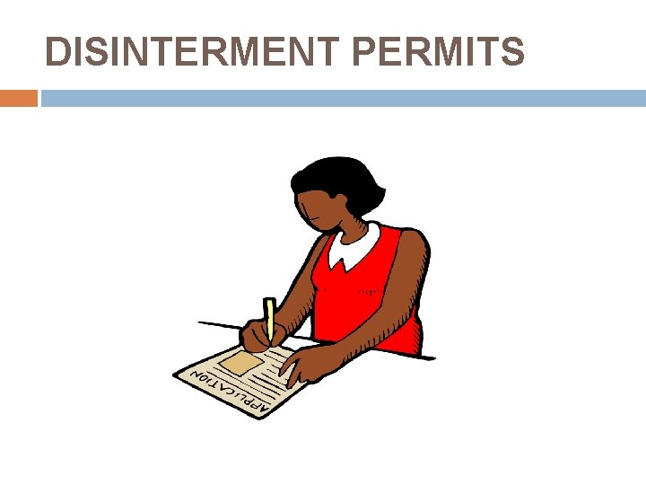 DISINTERMENT PERMITS