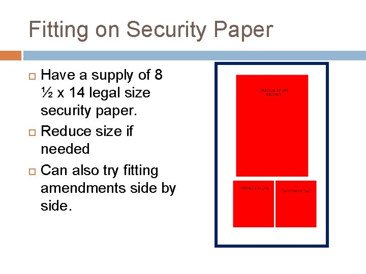 Fitting on Security Paper Have a supply of 8 ½ x 14 legal size
