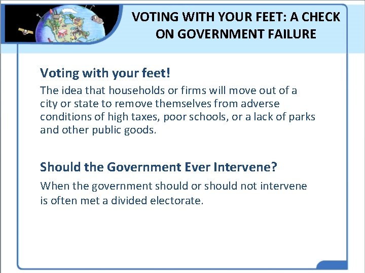 VOTING WITH YOUR FEET: A CHECK ON GOVERNMENT FAILURE Voting with your feet! The