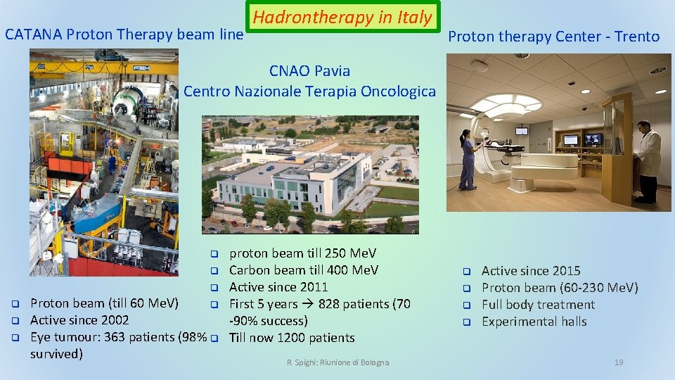 CATANA Proton Therapy beam line Hadrontherapy in Italy Proton therapy Center - Trento CNAO