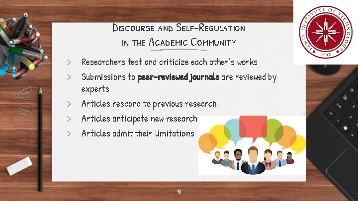 Discourse and Self-Regulation in the Academic Community > Researchers test and criticize each other's
