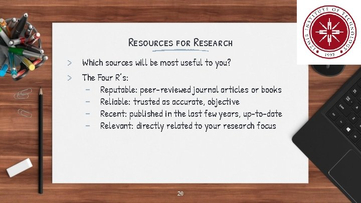 Resources for Research > Which sources will be most useful to you? > The