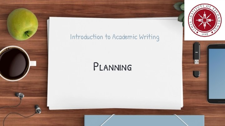 Introduction to Academic Writing Planning