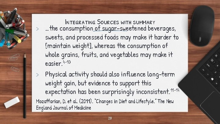 Integrating Sources with summary > …the consumption of sugar-sweetened beverages, sweets, and processed foods