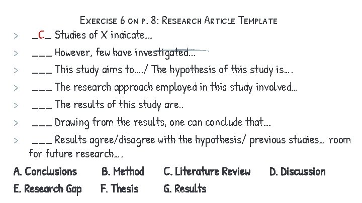 Exercise 6 on p. 8: Research Article Template > _C_ Studies of X indicate.