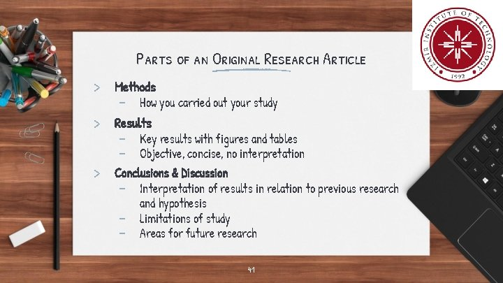 Parts of an Original Research Article > Methods - How you carried out your