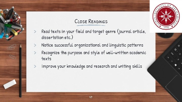 Close Readings > Read texts in your field and target genre (journal article, >