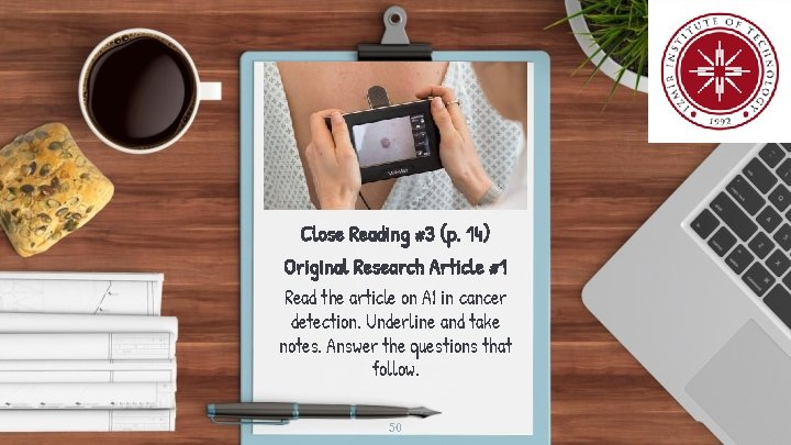 Close Reading #3 (p. 14) Original Research Article #1 Read the article on AI