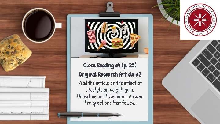 Close Reading #4 (p. 25) Original Research Article #2 Read the article on the