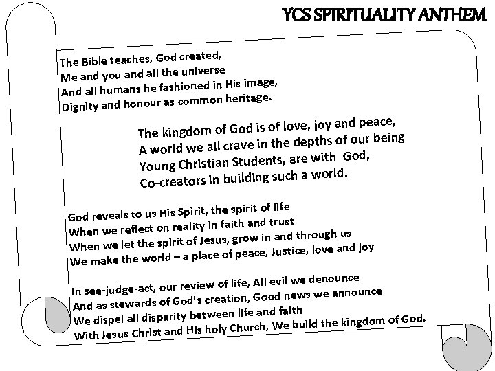 YCS SPIRITUALITY ANTHEM reated, The Bible teaches, God c universe Me and you and