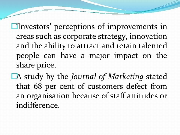 �'Investors' perceptions of improvements in areas such as corporate strategy, innovation and the ability