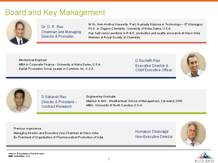Board and Key Management Dr. D. R. Rao Chairman and Managing Director & Promoter