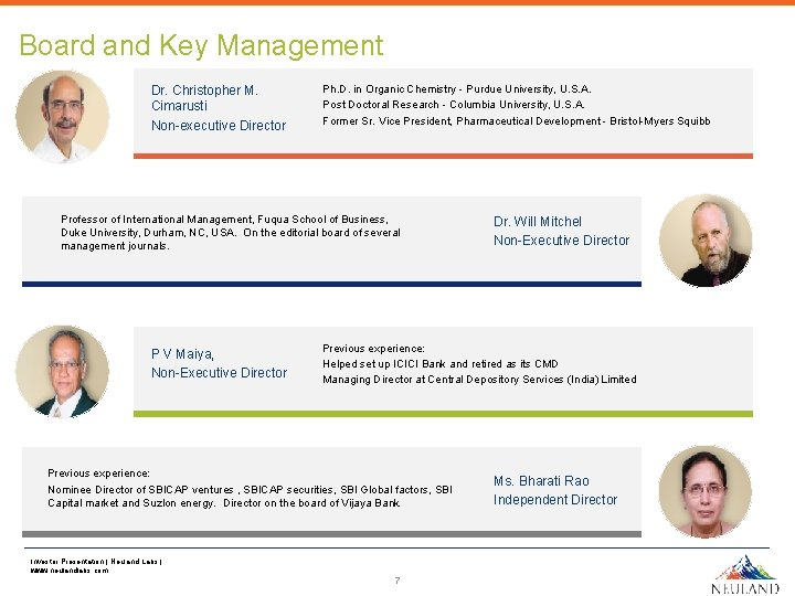 Board and Key Management Dr. Christopher M. Cimarusti Non-executive Director Ph. D. in Organic