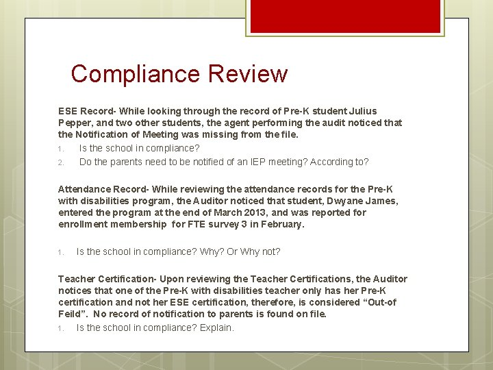 Compliance Review ESE Record- While looking through the record of Pre-K student Julius Pepper,