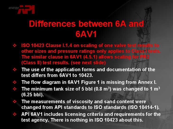 Differences between 6 A and 6 AV 1 v ISO 10423 Clause I. 1.