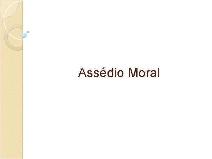 Assédio Moral