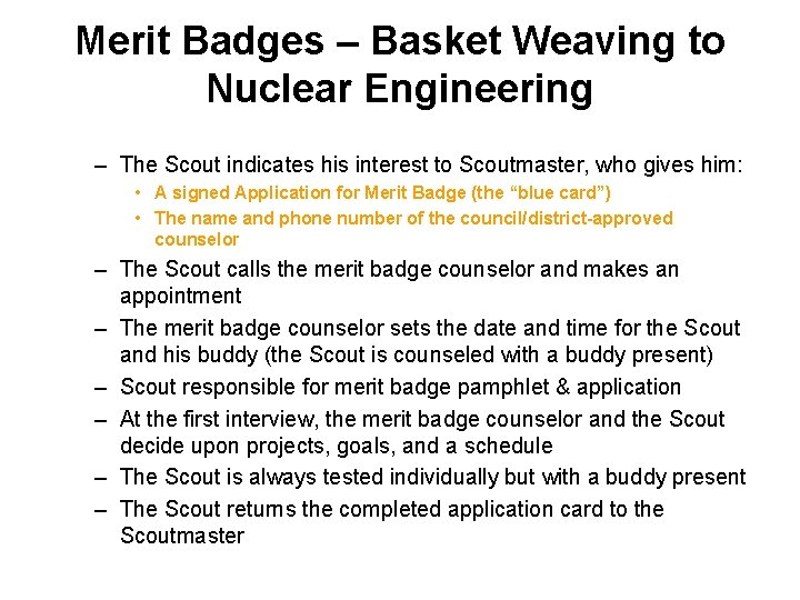 Merit Badges – Basket Weaving to Nuclear Engineering – The Scout indicates his interest