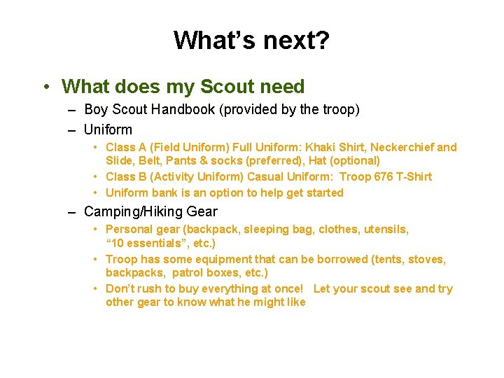 What's next? • What does my Scout need – Boy Scout Handbook (provided by