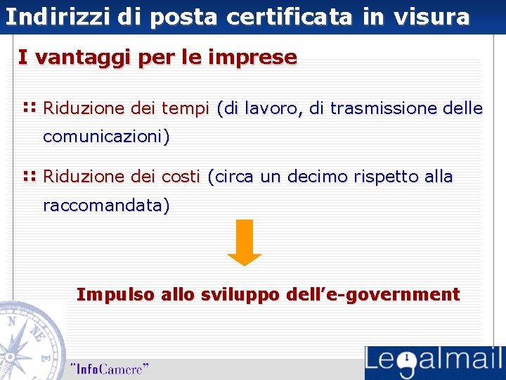 Indirizzi di posta certificata in visura I vantaggi per le imprese : : Riduzione