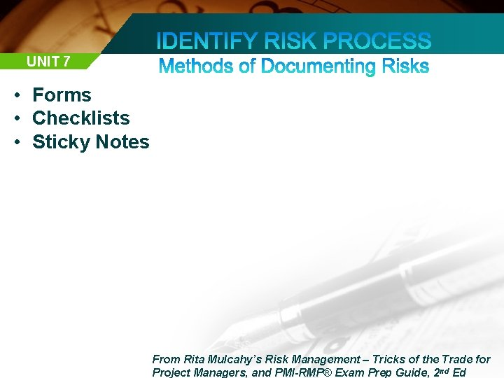 UNIT 7 • Forms • Checklists • Sticky Notes From Rita Mulcahy's Risk Management