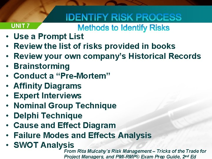 UNIT 7 • • • Use a Prompt List Review the list of risks