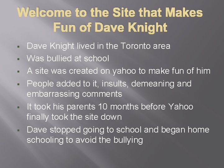 Welcome to the Site that Makes Fun of Dave Knight § § § Dave