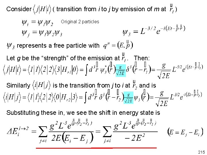 Consider ( transition from i to j by emission of m at ) Original