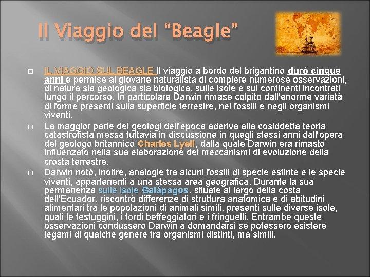 """Il Viaggio del """"Beagle"""" IL VIAGGIO SUL BEAGLE Il viaggio a bordo del brigantino"""
