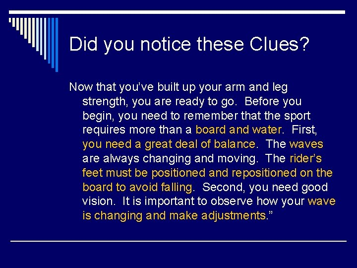 Did you notice these Clues? Now that you've built up your arm and leg