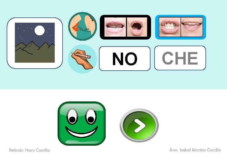 NO CHE