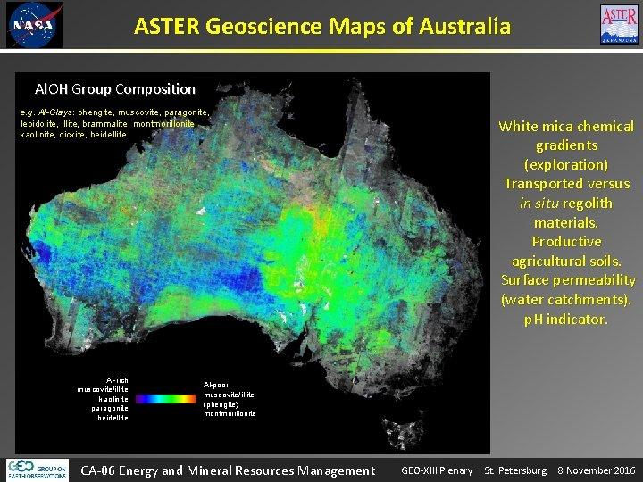 ASTER Geoscience Maps of Australia Al. OH Group Composition e. g. Al-Clays: phengite, muscovite,