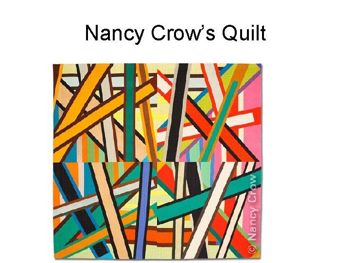 Nancy Crow's Quilt