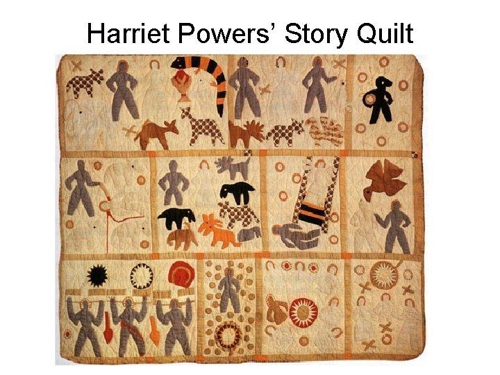 Harriet Powers' Story Quilt