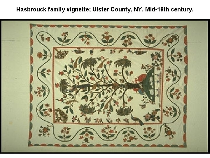 Hasbrouck family vignette; Ulster County, NY. Mid-19 th century.