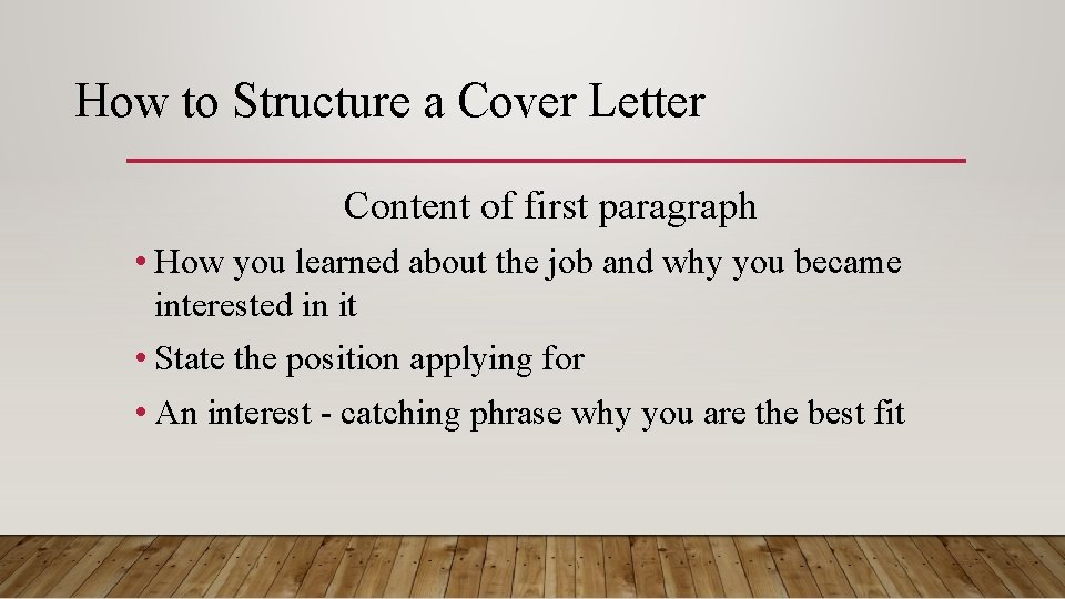 How To Structure A Cover Letter Content Of
