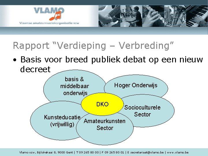 """Rapport """"Verdieping – Verbreding"""" • Basis voor breed publiek debat op een nieuw decreet"""
