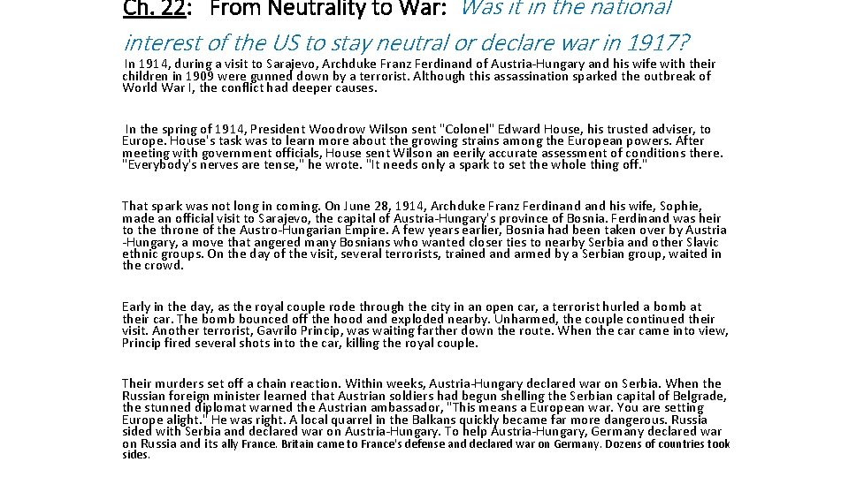 Ch. 22: From Neutrality to War: Was it in the national interest of the