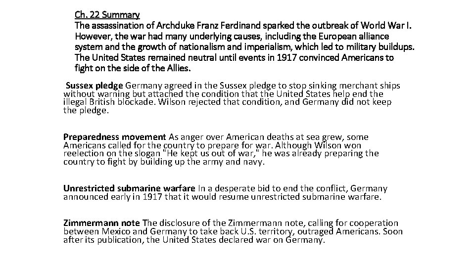 Ch. 22 Summary The assassination of Archduke Franz Ferdinand sparked the outbreak of World