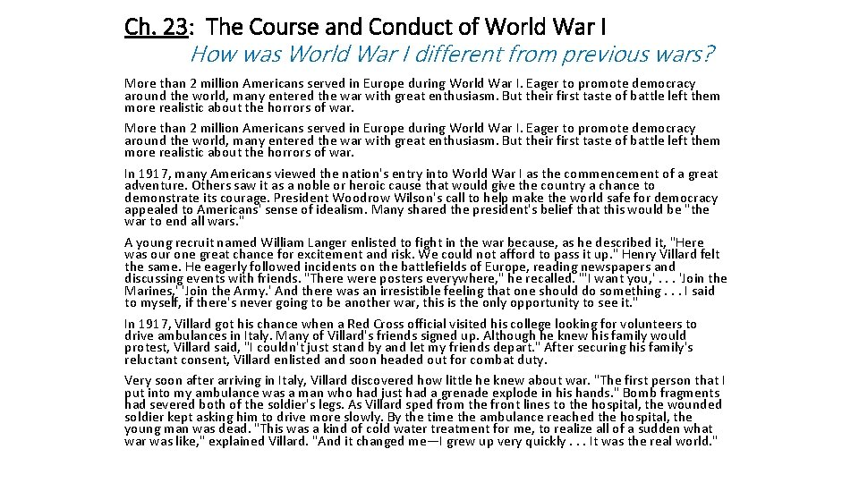 Ch. 23: The Course and Conduct of World War I How was World War