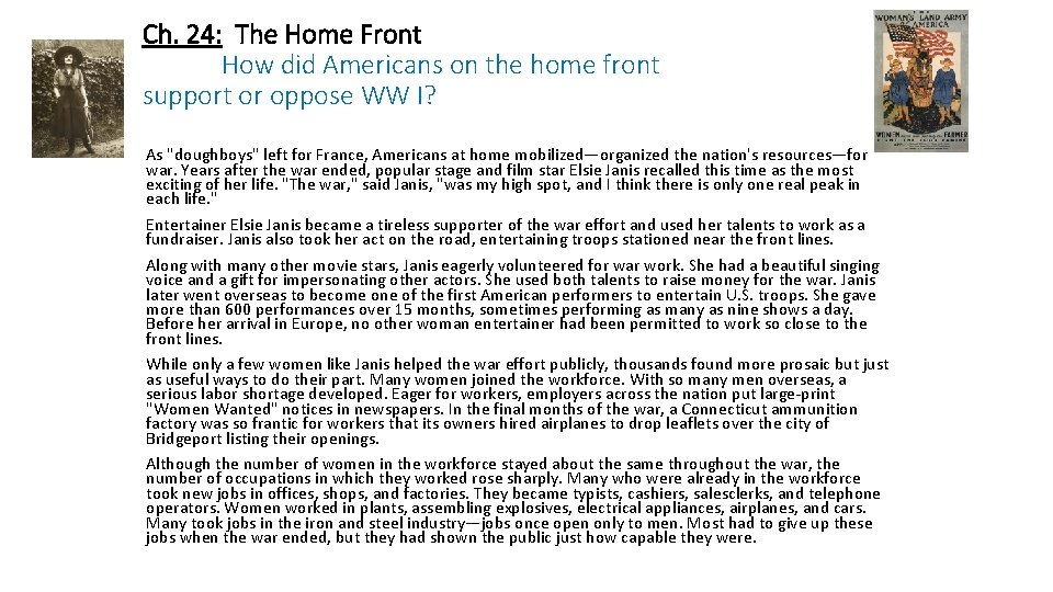 Ch. 24: The Home Front How did Americans on the home front support or
