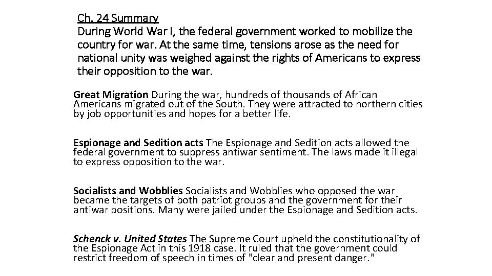 Ch. 24 Summary During World War I, the federal government worked to mobilize the
