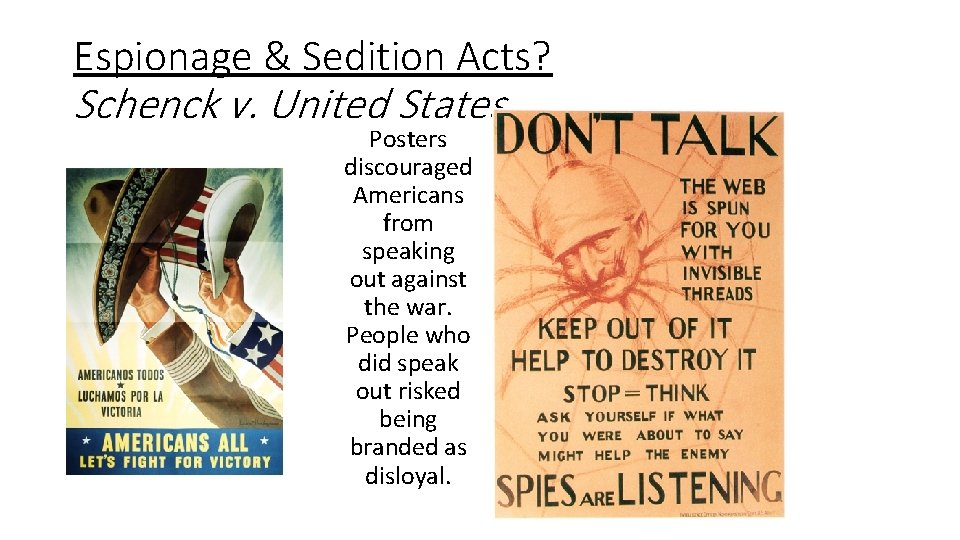 Espionage & Sedition Acts? Schenck v. United States Posters discouraged Americans from speaking out