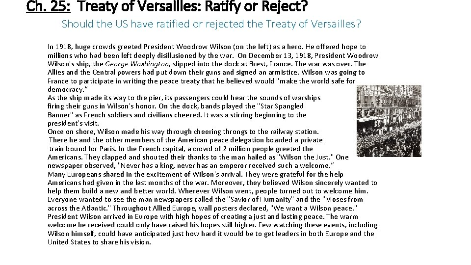 Ch. 25: Treaty of Versailles: Ratify or Reject? Should the US have ratified or
