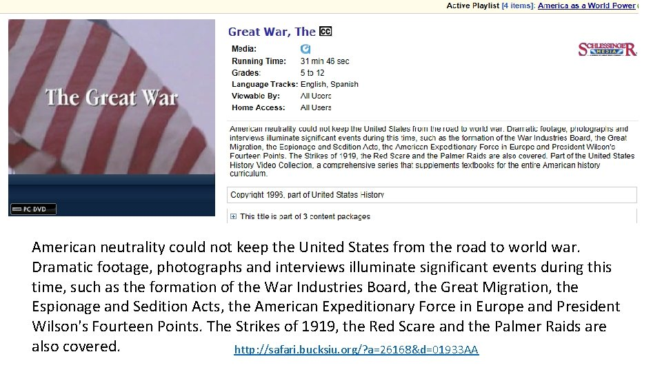 American neutrality could not keep the United States from the road to world war.