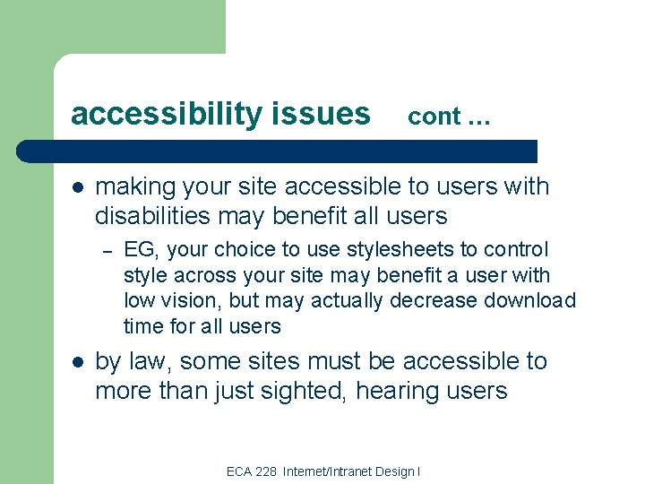 accessibility issues l making your site accessible to users with disabilities may benefit all