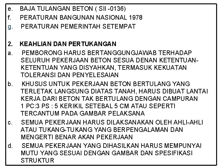 e. f. g. BAJA TULANGAN BETON ( SII -0136) PERATURAN BANGUNAN NASIONAL 1978 PERATURAN