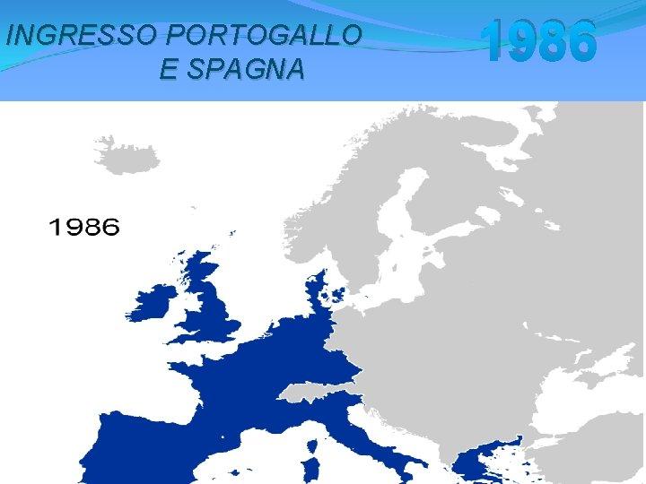 INGRESSO PORTOGALLO E SPAGNA 1986