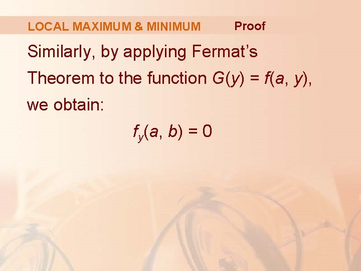 LOCAL MAXIMUM & MINIMUM Proof Similarly, by applying Fermat's Theorem to the function G(y)